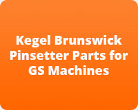 Kegel Brunswick Pinsetter Parts for GS Machines