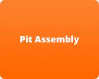 Pit Assembly