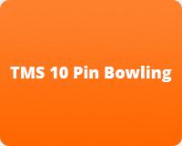 QAMF TMS 10 Pin Bowling